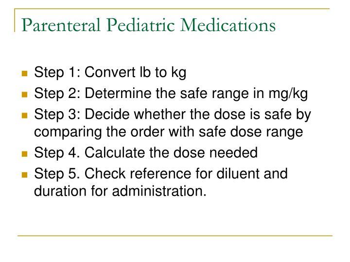 Parenteral Pediatric Medications