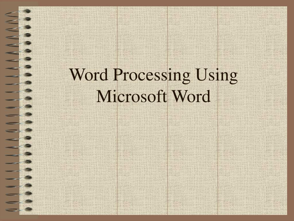 word processing using microsoft word l.