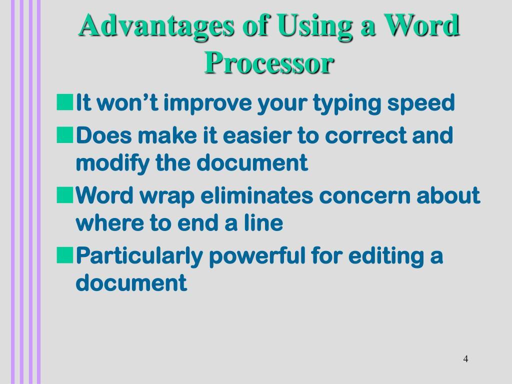 Advantages of Using a Word Processor