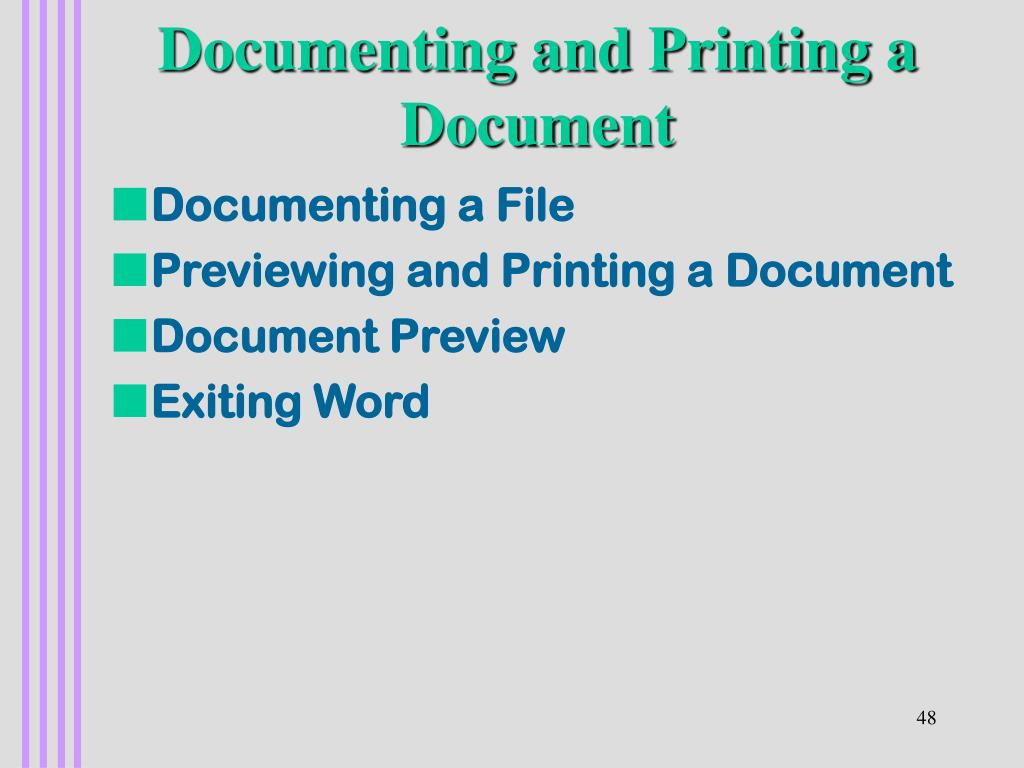 Documenting and Printing a Document