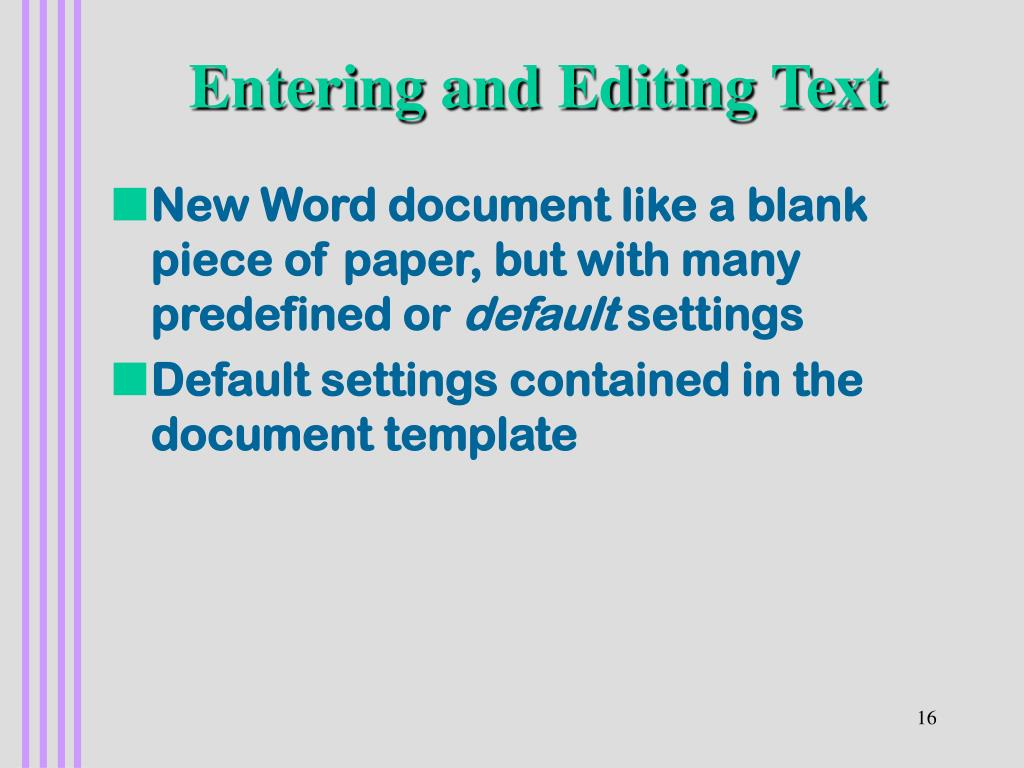 Entering and Editing Text