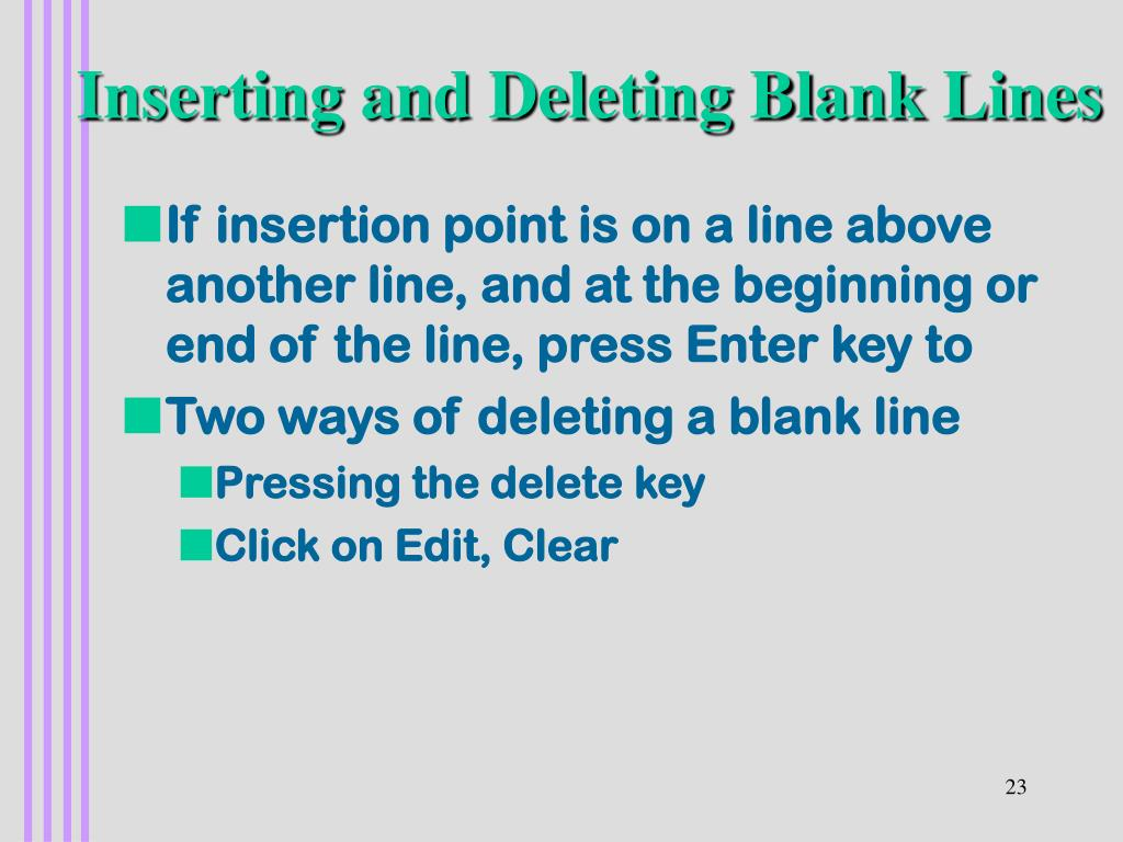 Inserting and Deleting Blank Lines