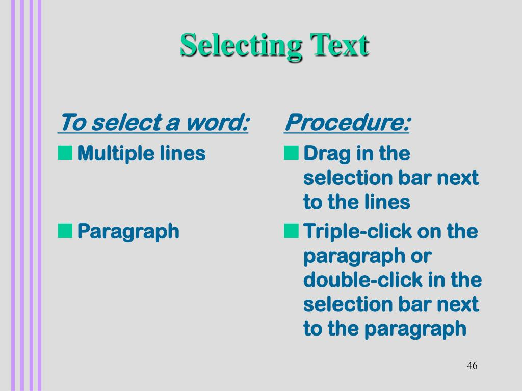 To select a word: