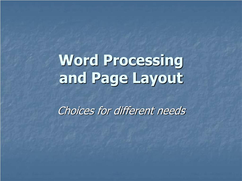 word processing and page layout l.