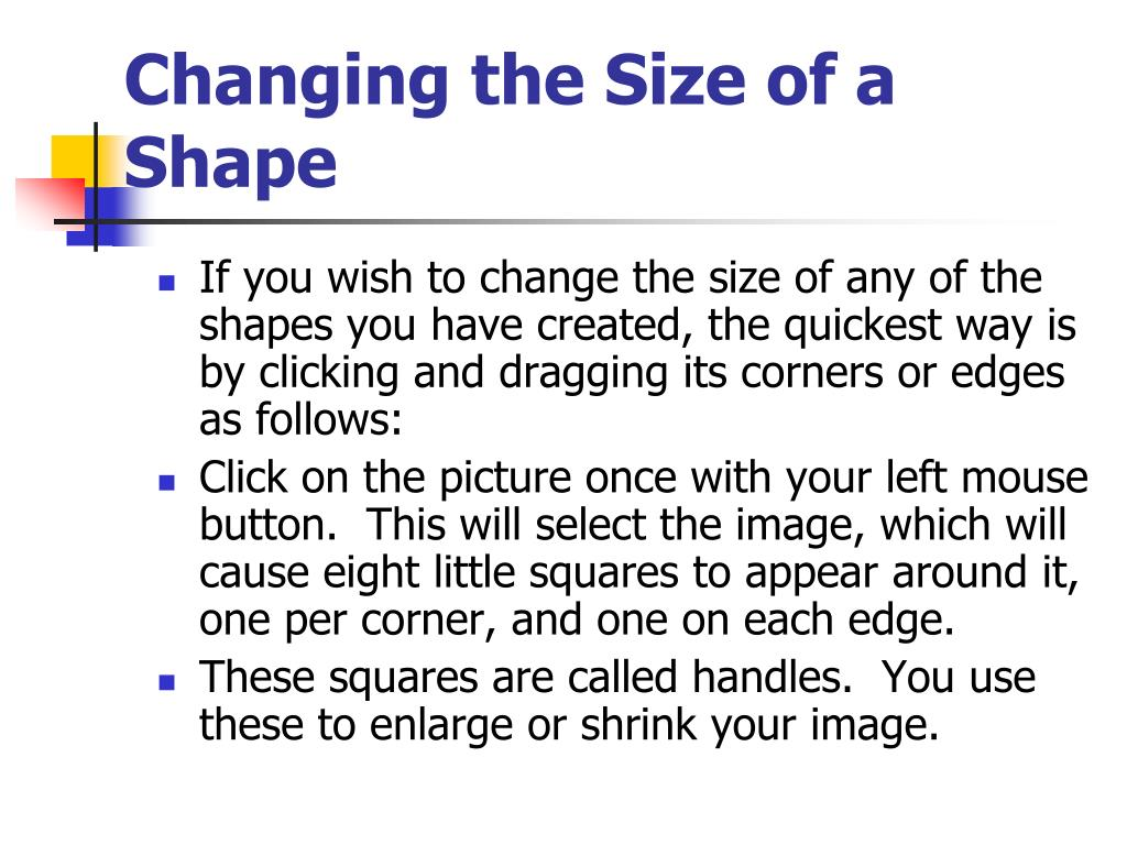 Changing the Size of a Shape