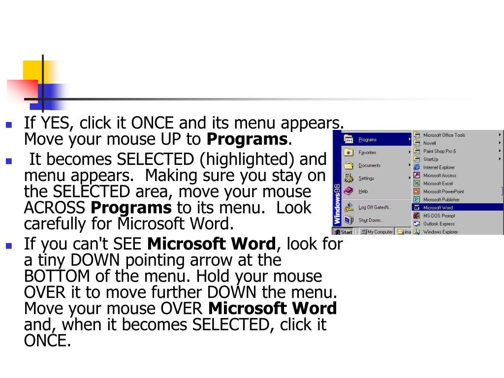 If YES, click it ONCE and its menu appears.  Move your mouse UP to