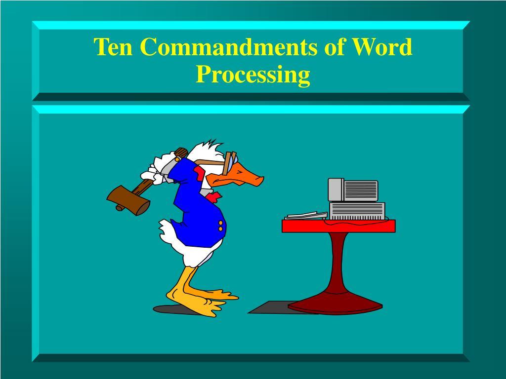 ten commandments of word processing l.