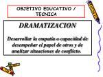 objetivo educativo tecnica5
