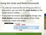 using the undo and redo commands