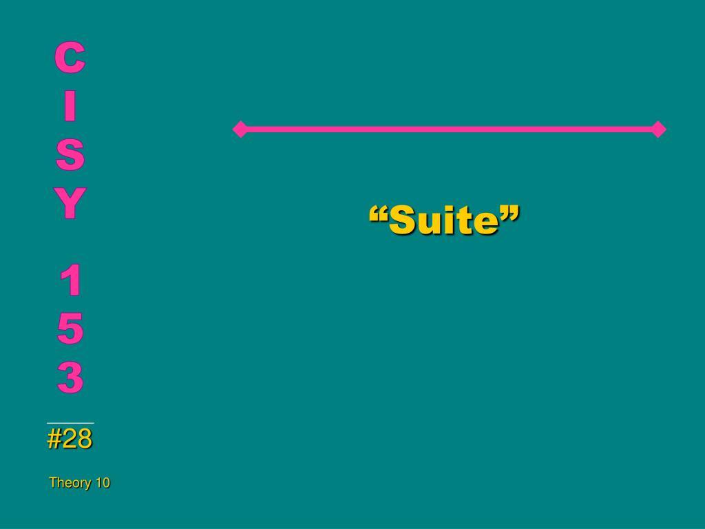 """""""Suite"""""""