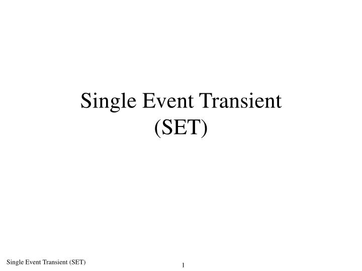 single event transient set n.