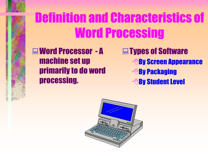 Definition and characteristics of word processing