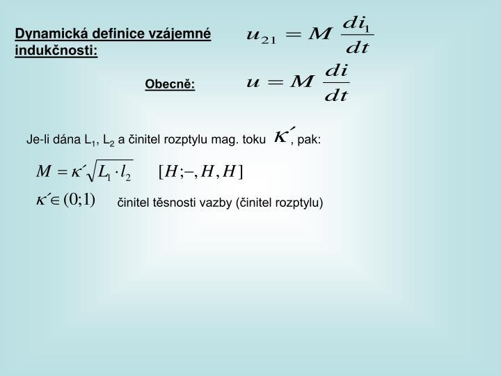 Dynamická definice vzájemné indukčnosti: