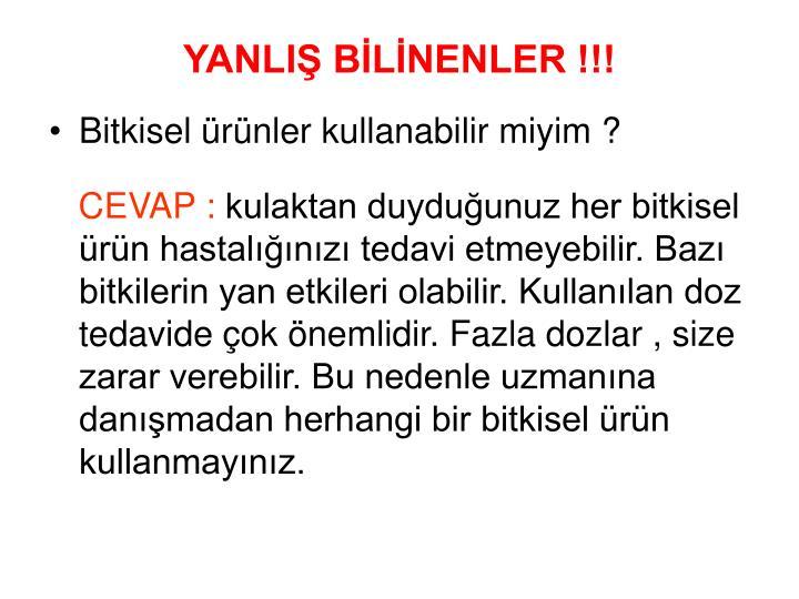 YANLIŞ BİLİNENLER !!!