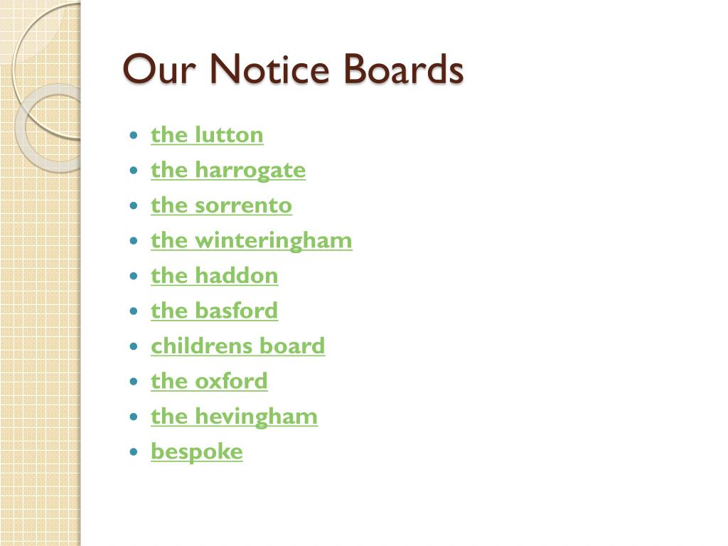Our Notice Boards