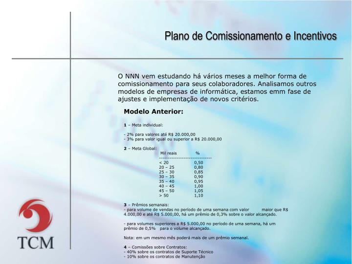 Plano de Comissionamento e Incentivos