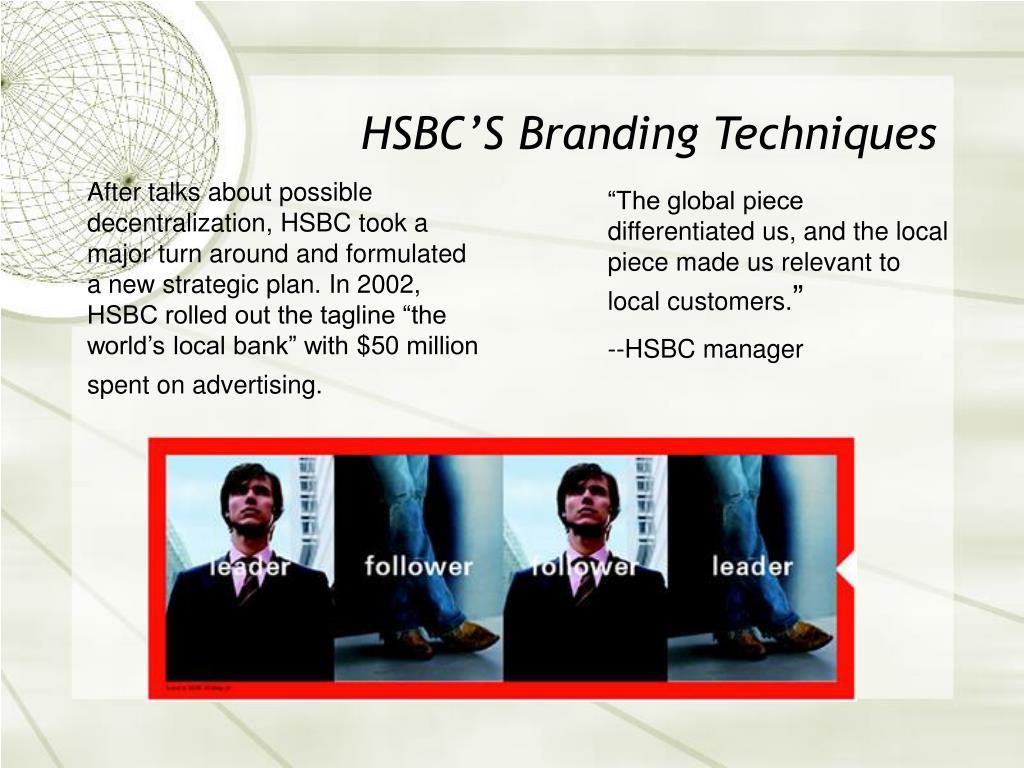 HSBC'S Branding Techniques