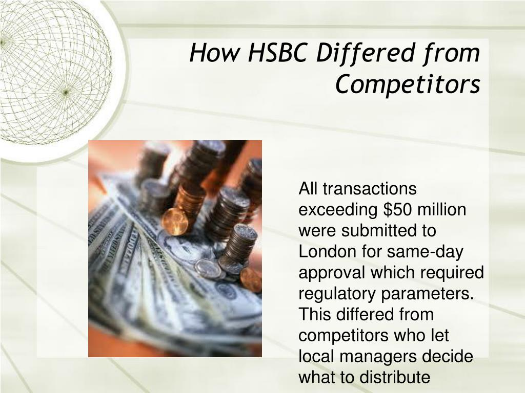 How HSBC Differed from Competitors