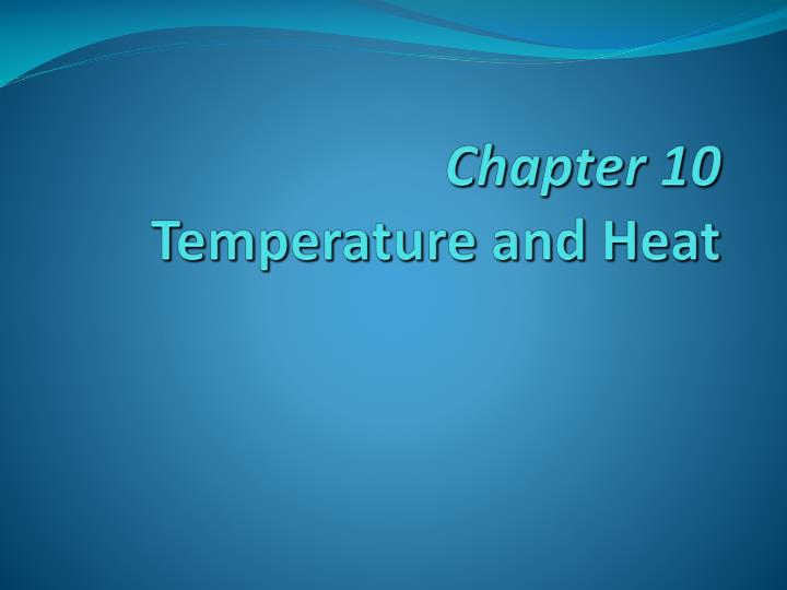 chapter 10 temperature and heat n.