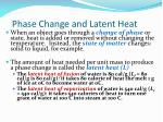 phase change and latent heat