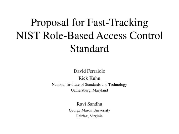 proposal for fast tracking nist role based access control standard n.