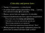 criticality and power laws