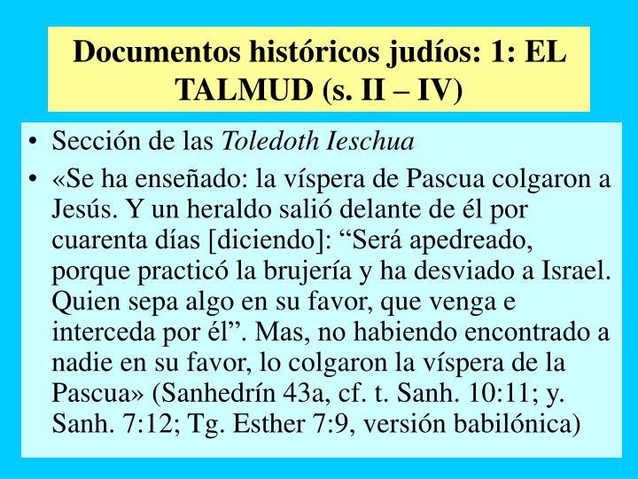 Documentos históricos judíos: 1: EL TALMUD (s. II – IV)