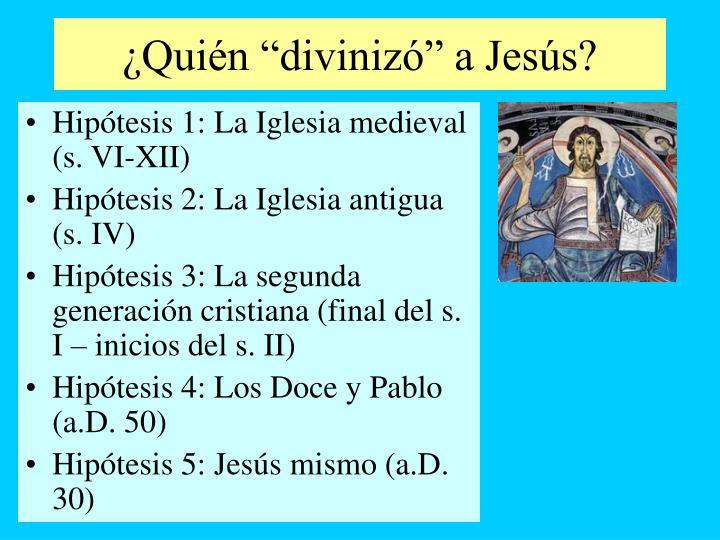 """¿Quién """"divinizó"""" a Jesús?"""