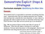 demonstrate explicit steps strategies