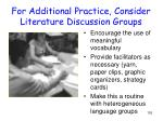for additional practice consider literature discussion groups