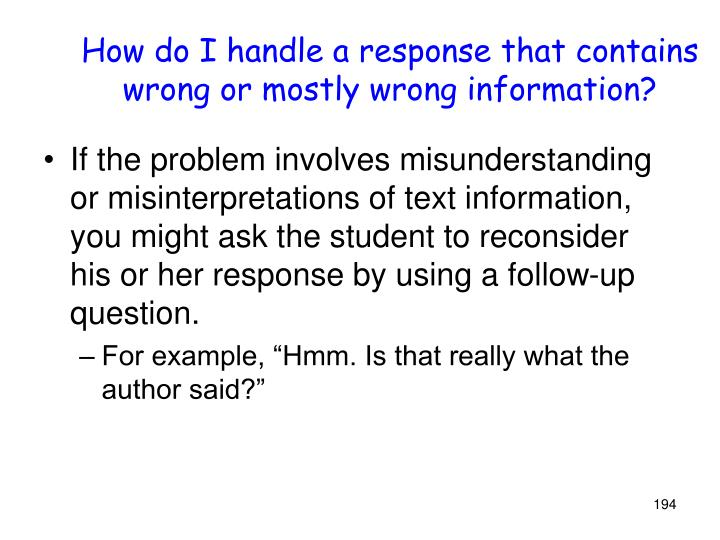 How do I handle a response that contains wrong or mostly wrong information?