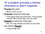 if a student provides a limited utterance or short response