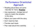 performance orientated approach