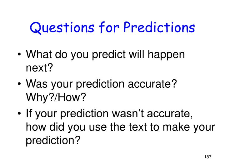 Questions for Predictions