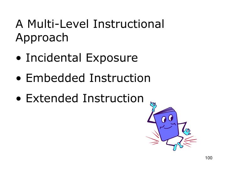 A Multi-Level Instructional Approach