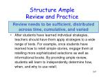 structure ample review and practice