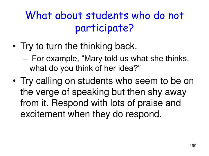 What about students who do not participate?