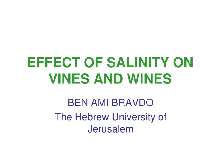effect of salinity on vines and wines n.