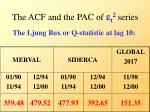 the acf and the pac of e t 2 series