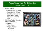 benefits of the profit motive adam smith 1776