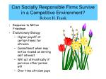 can socially responsible firms survive in a competitive environment robert h frank
