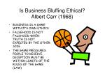 is business bluffing ethical albert carr 1968