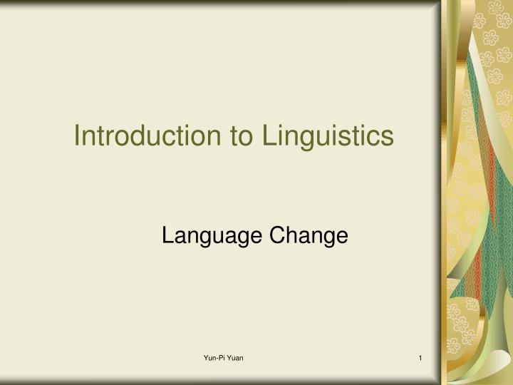 introduction to linguistics n.