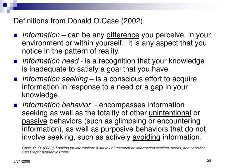 Definitions from Donald O.Case (2002)