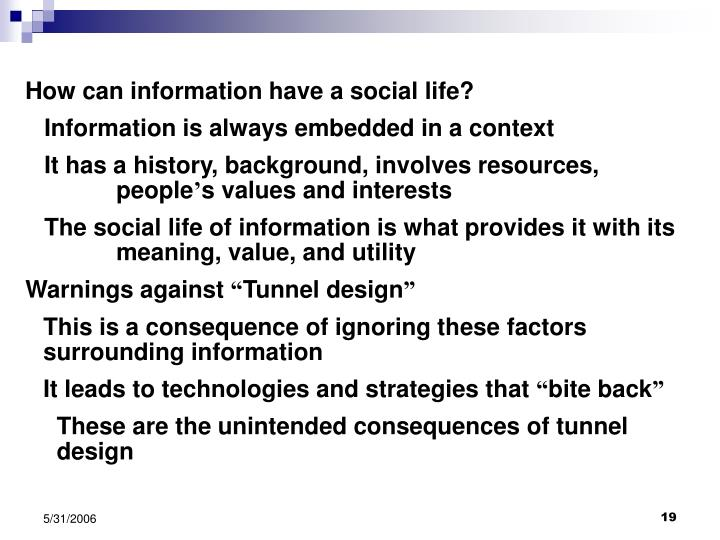 How can information have a social life?