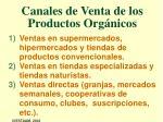 canales de venta de los productos org nicos