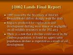 1002 lands final report