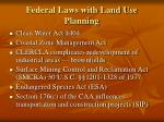 federal laws with land use planning