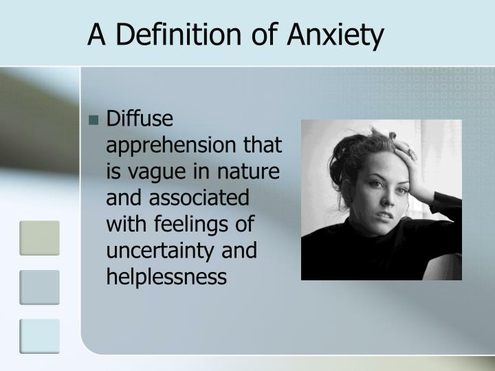 A definition of anxiety