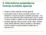 2 informativno savjetodavna funkcija turisti ke agencije